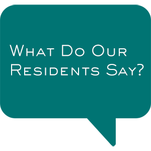 What Our Residents Say